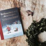 Weihnachtsbücher für Kinder – ein Blick in unsere Bücherkiste